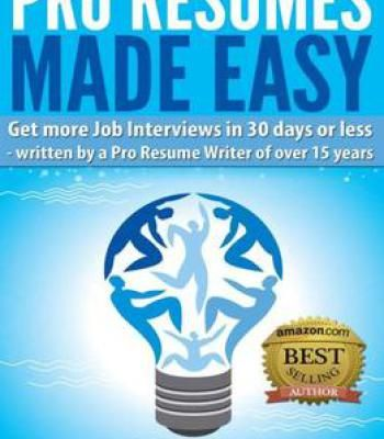 Pro Resumes Made Easy (The Made Easy Series Book 1) By Andrea Drew ...