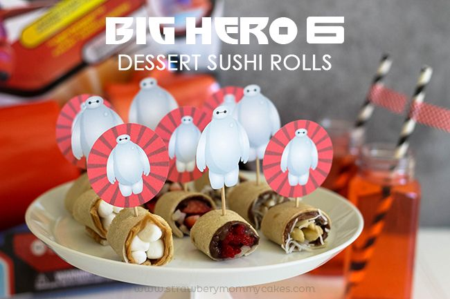 Big Hero 6 Dessert Sushi Rolls plus FREE Baymax Printables! - these would be great with crepes instead of bread and a better option for Baylie. #dessertsushi