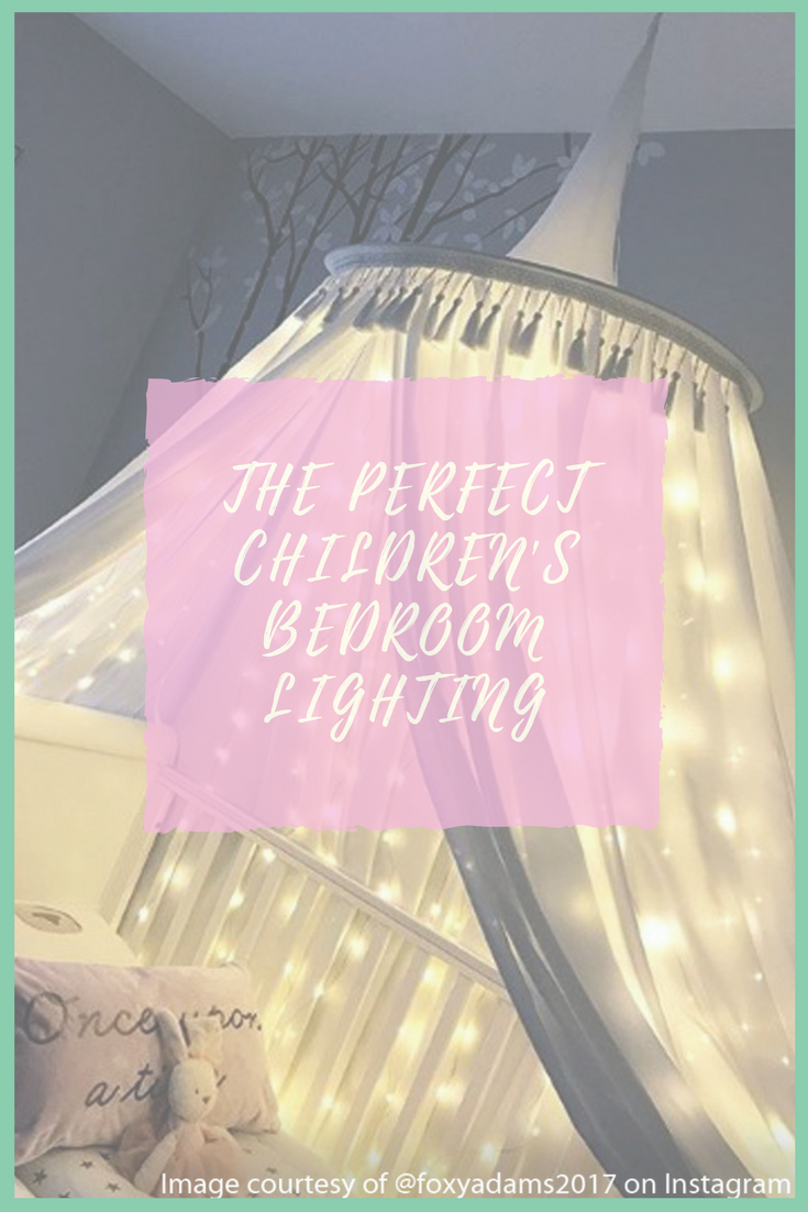 Give Your Little One The Royal Treatment With Perfect Bedroom Lighting Fit For A Prince Or Princess Read On To Find Out How You Can Create