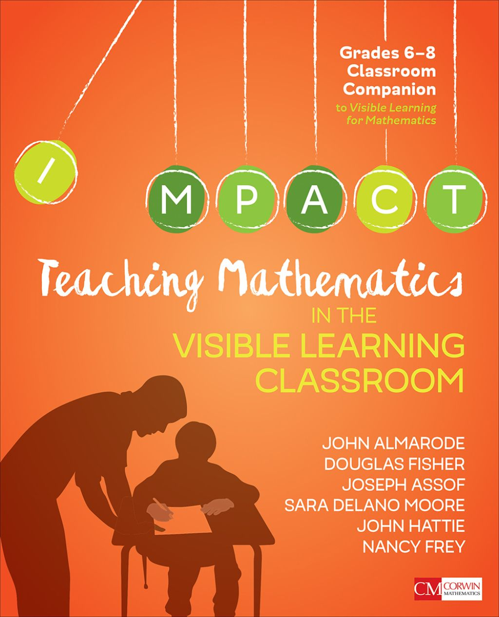 Teaching Mathematics In The Visible Learning Classroom Grades 6 8