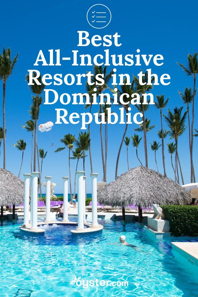 The 18 best all inclusive resorts in the dominican for Best all inclusive beach