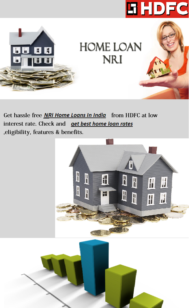 With Hdfc Nri Home Loan You Can Turn Your Dream Home In India