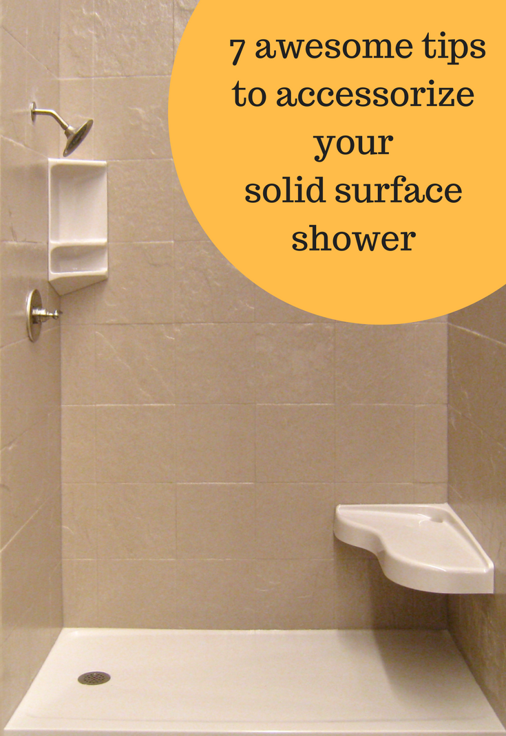 7 Awesome Tips to Accessorize your Solid Surface Shower Kit