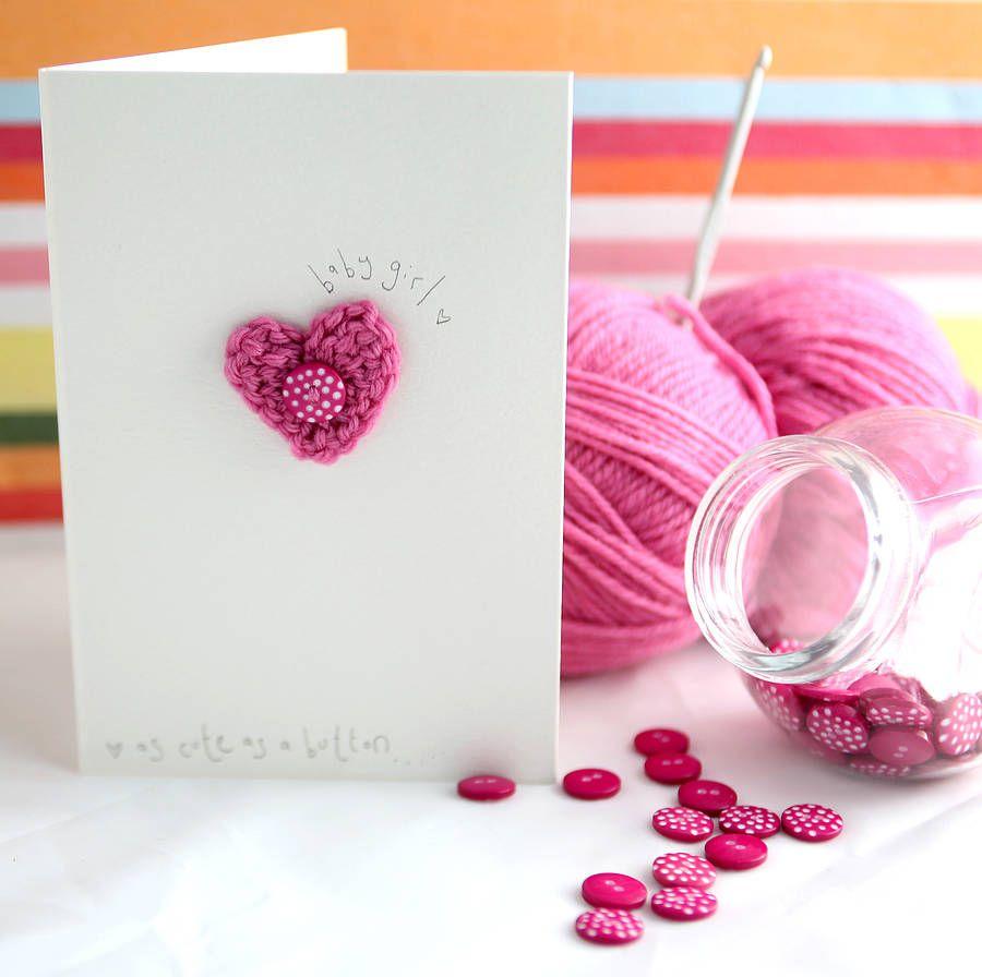 Baby Girl Card Making Ideas Part - 27: Handmade Crochet Heart New Baby Girl Card By Button It |  Notonthehighstreet.com