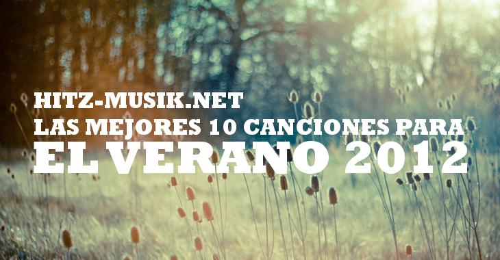 Las mejores 10 canciones para el verano 2012