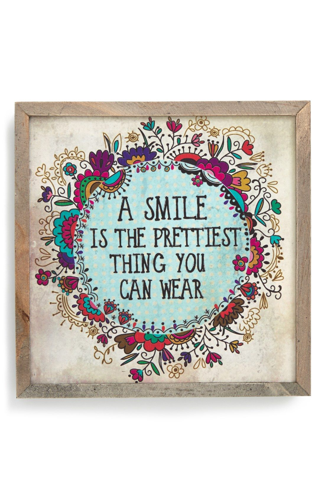 a smile is the prettiest thing you can wear well said