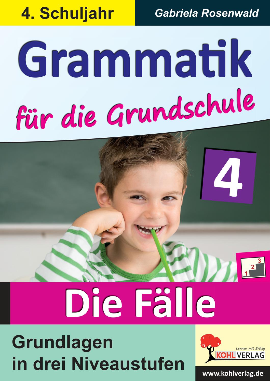 Grammatik Fur Die Grundschule Die Falle Klasse 4 Unterrichtsmaterial Im Fach Deutsch Grundschule Grammatik Satzglieder