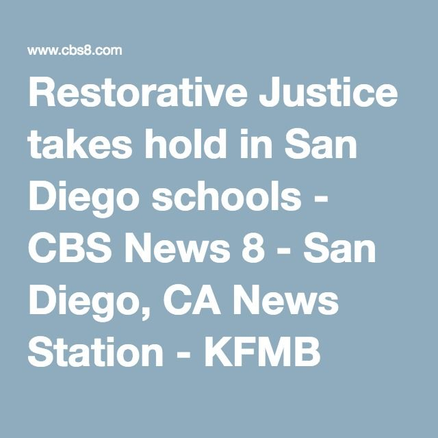 Restorative Justice Takes Hold In San Diego Schools Restorative Justice School School Programs