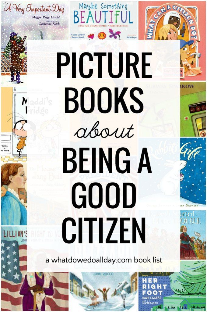 Picture Books to Teach Kids about Responsible Citizenship is part of Social studies book, Kindergarten books, Picture book, Kindergarten social studies, Teaching kids, Books - What is citizenship  Is it the ability to vote  Does it mean having the right documents  Is being a citizen about being part of a community  And what does it mean to be a good