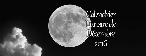 le calendrier lunaire de d cembre 2016 jardiner avec la lune. Black Bedroom Furniture Sets. Home Design Ideas