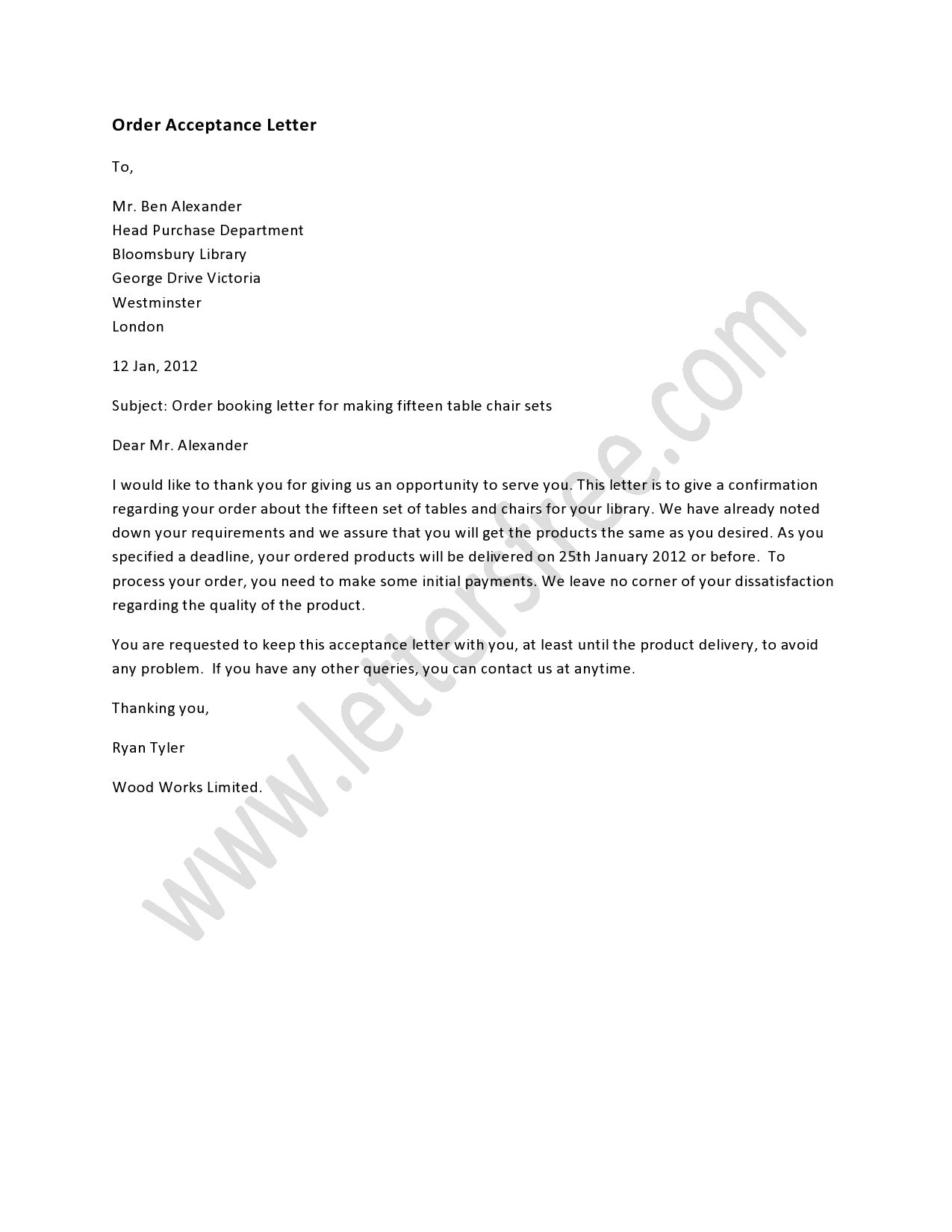 an order acceptance letter is written to inform a company about sample of order letter is written to explore the ways of writing such acceptance letter the order template of the letter is also provided to help you