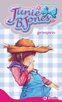 Junie B Jones Granjera Editorial Bruño Lecturas Para Niños Libros Para Niños Granjero