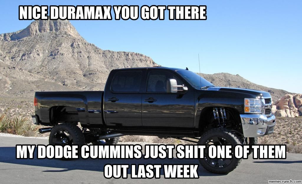 Chevy Meme Cummins Owners Be Like Cummins Trucks Chevy Trucks