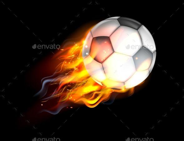 Soccer Ball On Fire Soccer Ball Soccer Ball