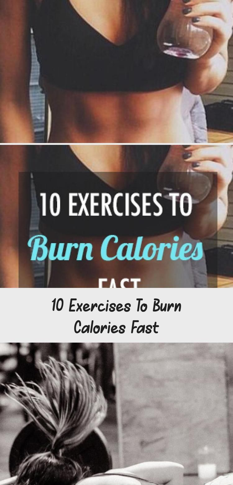 10 Exercises To Burn Calories Fast - Women in 2020 | Burn ...
