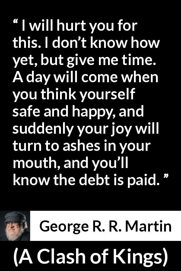 George R. R. Martin quote about revenge from A Clash of Kings