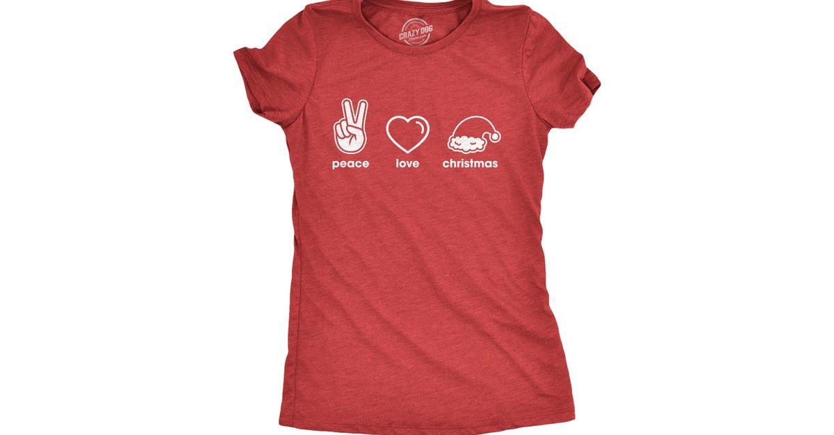 Womens Peace Love Christmas Tshirt Funny Holiday Xmas Party Graphic Novelty Tee