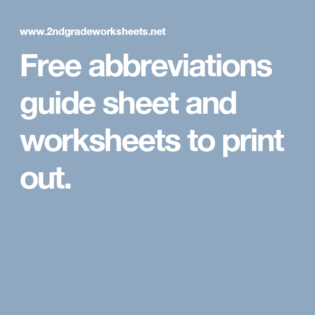 Free abbreviations guide sheet and worksheets to print out ...