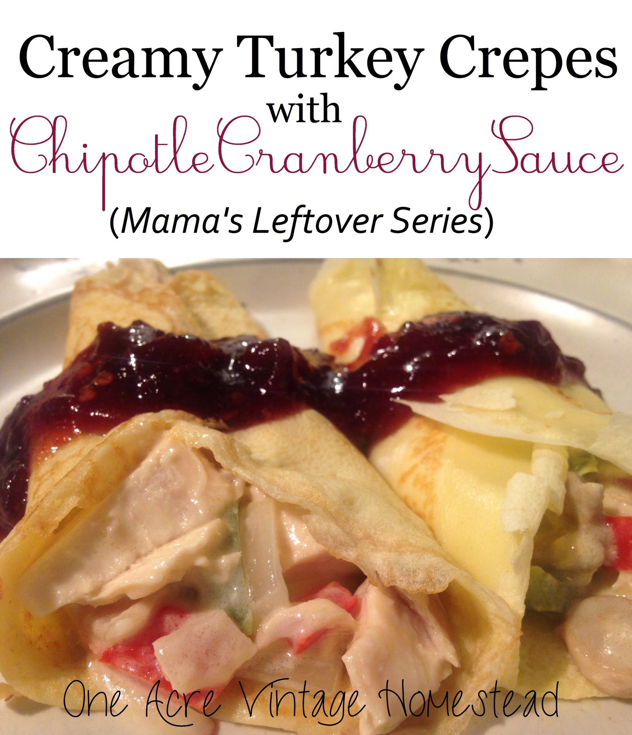 Turkey Crepes with Chipotle Cranberry Sauce #cranberrysauce