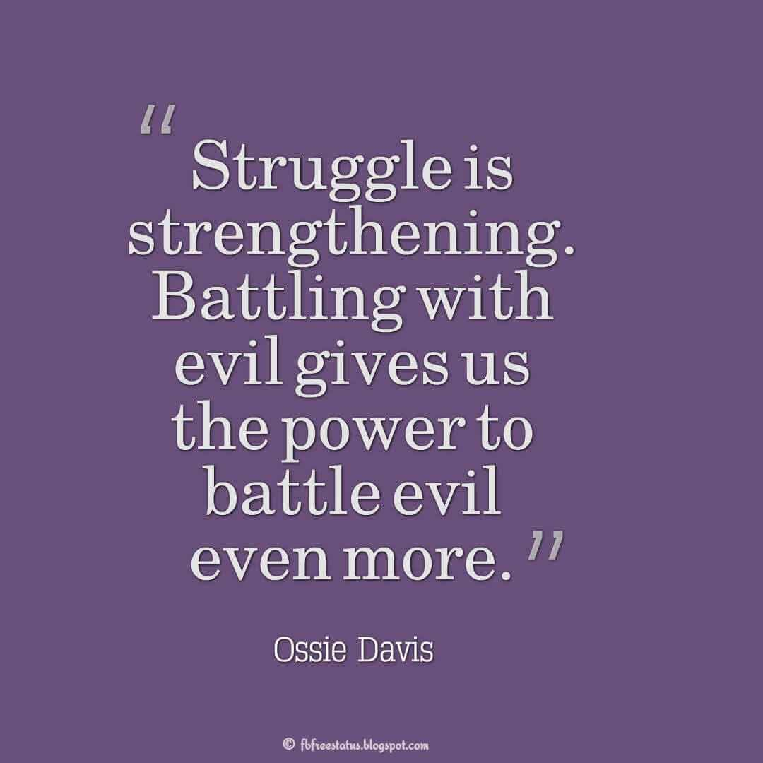 Life Struggle Quotes And Saying With Pictures Struggle Quotes Great Quotes About Life Best Inspirational Quotes