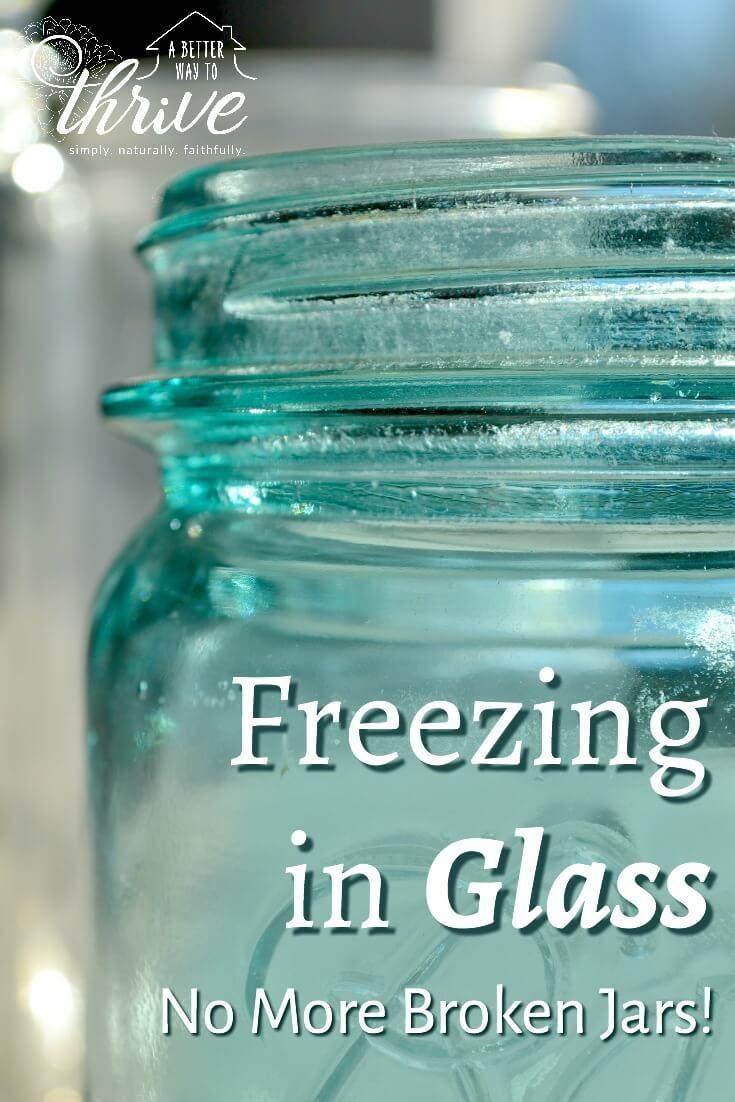 Freezing in Glass No More Broken Jars