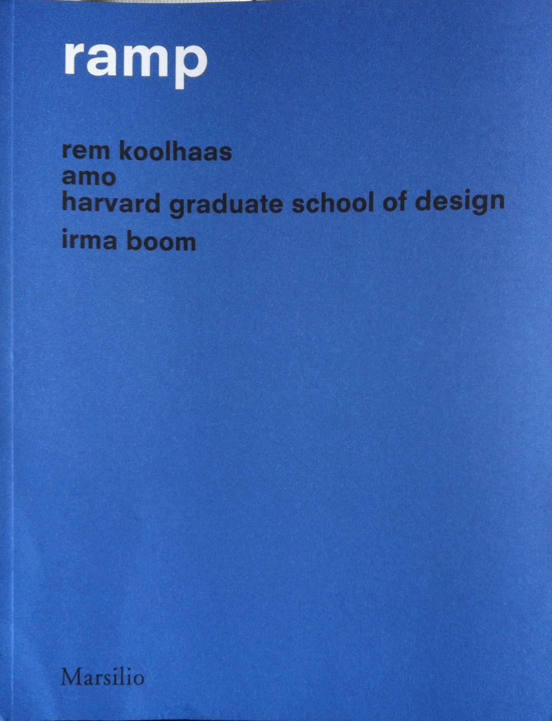 Elements of Architecture Ramp Rem Koolhaas,AMO,Irma Boom