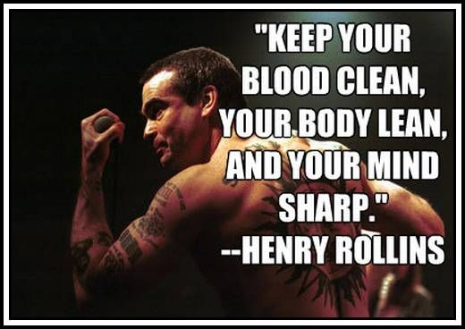 Henry Rollins Quotes Unique Henry Rollins Quote  Exercise  Pinterest  Henry Rollins
