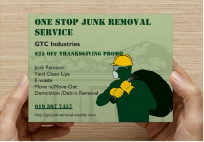 Last Call for Thanksgiving Promo! PROMO till November 30, 2015 Only!  $25 off Get it now!  We are still accepting services for  -Junk Removal -Demolition / Debris Removal -Foreclosure Trash Outs/ Clean Ups -Student unit/ Dormitory Clean ups