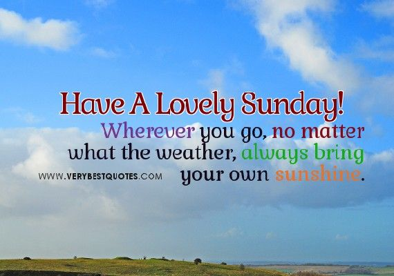 32 Inspirational Sunday Quotes and Images Sunday quotes