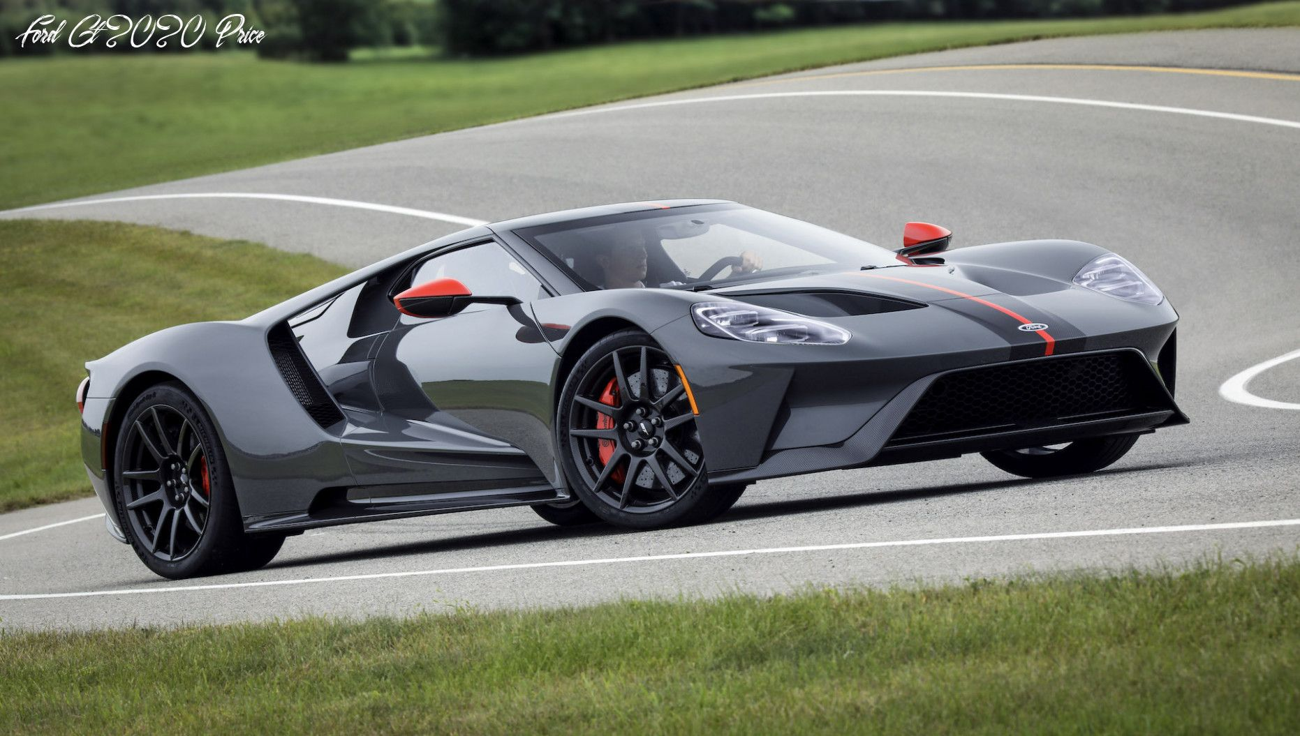 Ford Gt 2020 Price Images In 2020 Ford Gt Ford Sports Cars Ford Gt40