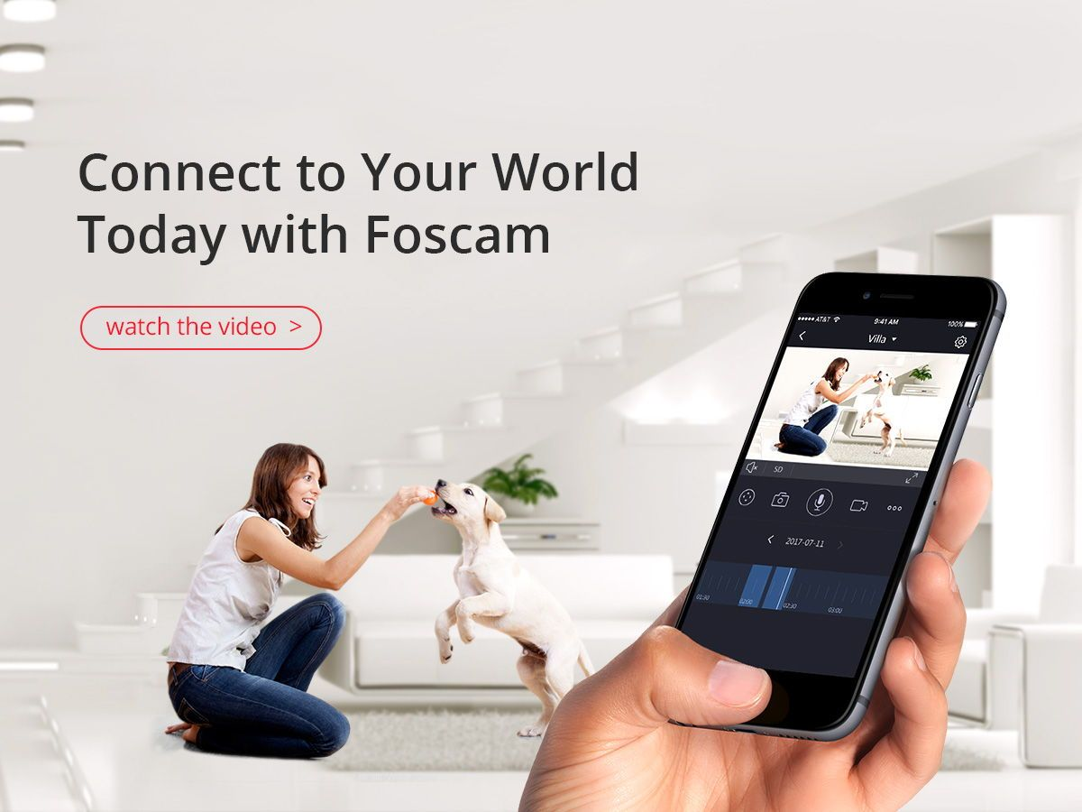 Connect your world with foscam now security ipcamera