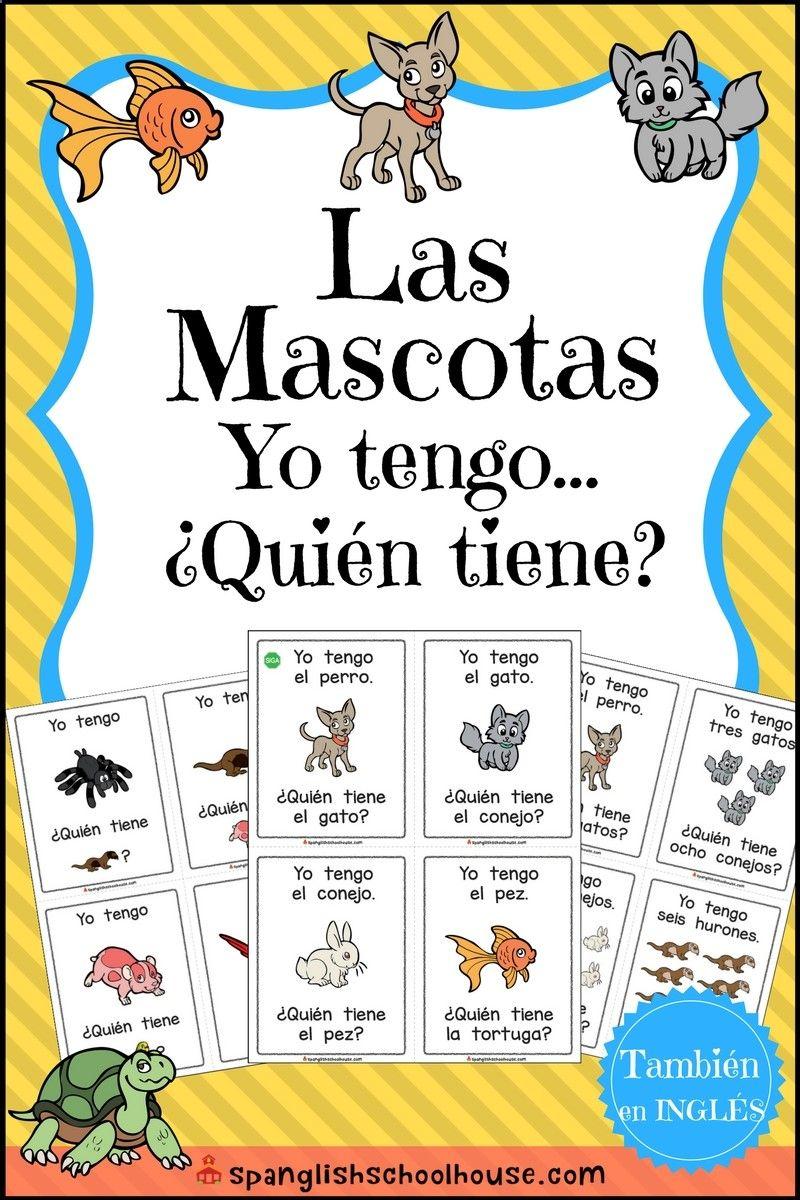 Las Mascotas Yo tengo, Quíen tiene? (I have, Who has? Pets