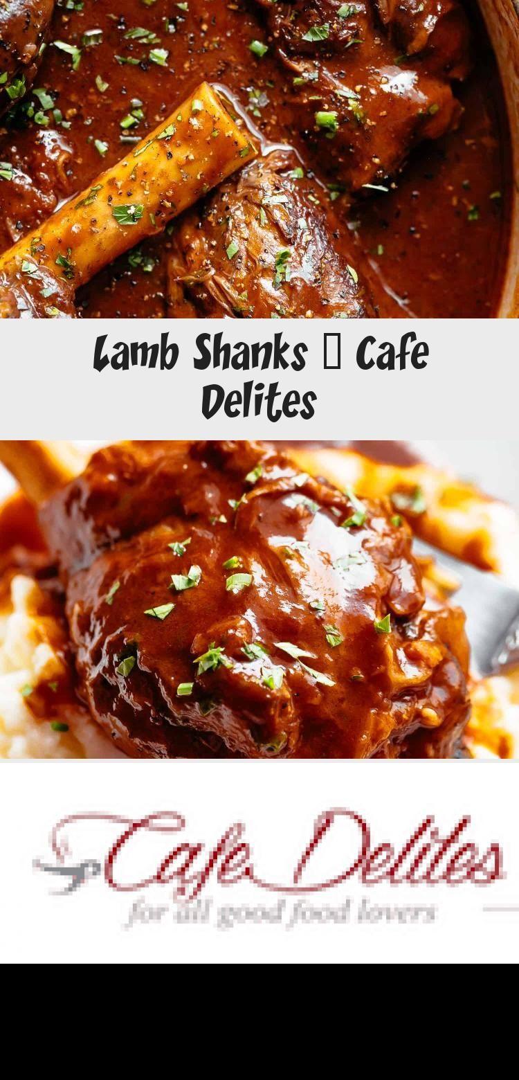 Lamb Shanks Cafe Delites In 2020 Meat Recipes