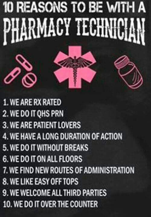 10 Reasons To Be With A Pharmacy Technician Pharmacy Technician Pharmacy Technician Study Pharmacy Technician Humor