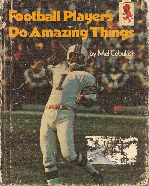 Football Players Do Amazing Things - Mel Cebulash - 1975 - Vintage Book