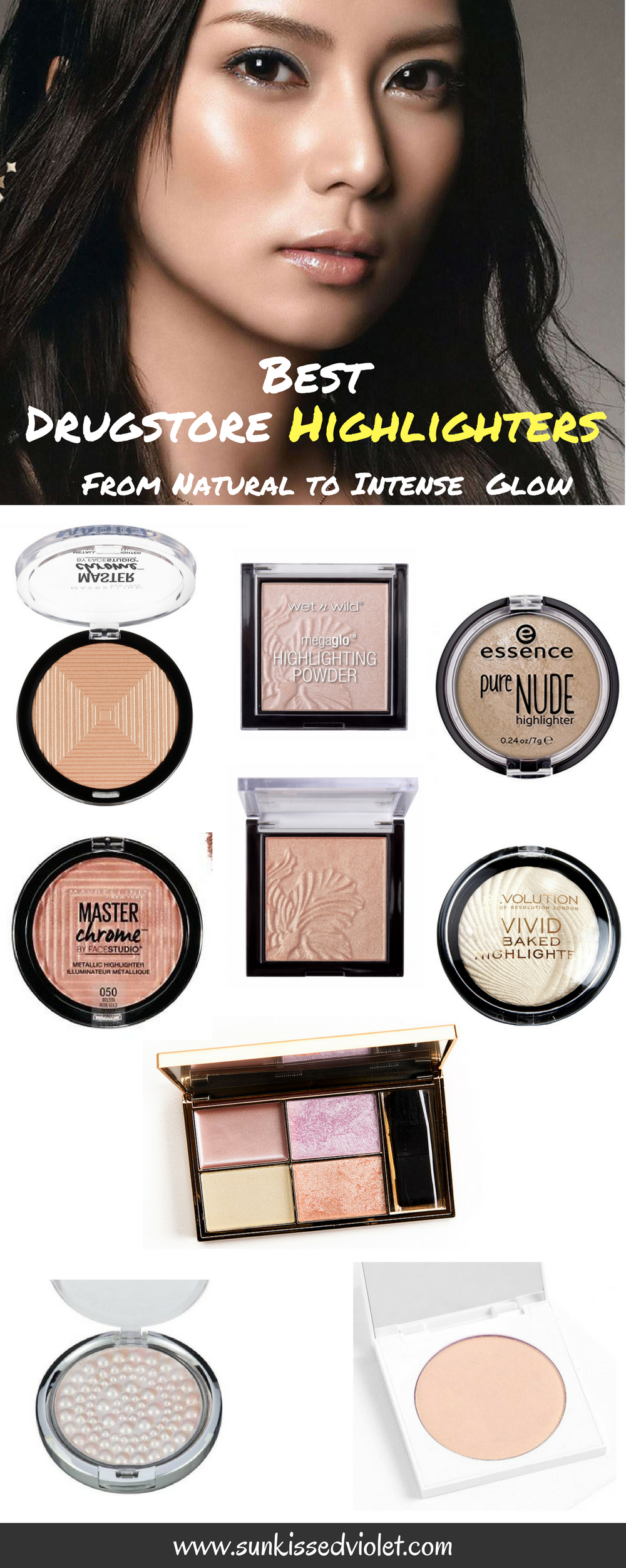 Best Drugstore Highlighters For An Instant Glow Swatches Review Sun Kissed Violet Best Drug Store Highlighter Drugstore Highlighter Highlighter Makeup