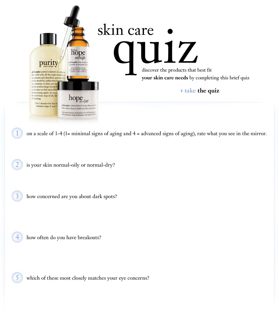 Skincare Quiz At Philosophy Answer A Few Questions And A Custom Skin Care Regime Is Devised For You With A Produ Skin Care Quiz Philosophy Skin Care Skin Quiz