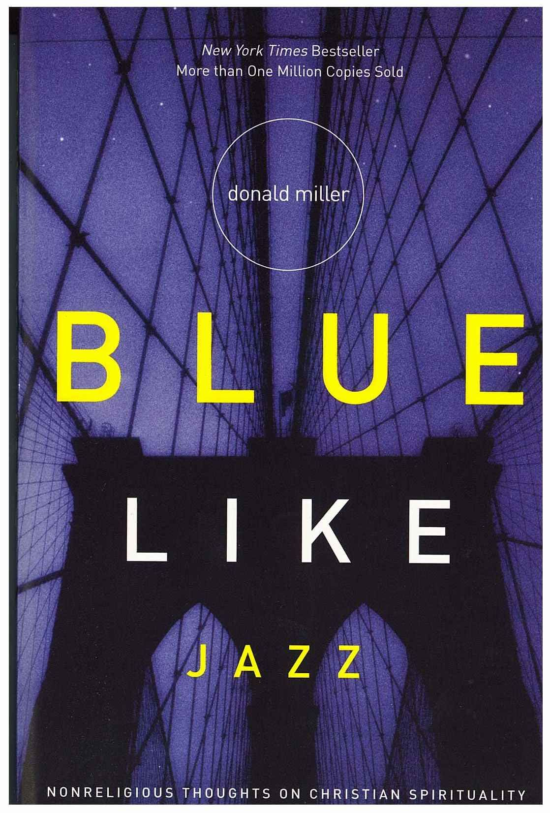 Blue like jazz has made me think out of the typical christianity box blue like jazz has made me think out of the typical christianity box very thought provoking fandeluxe Images