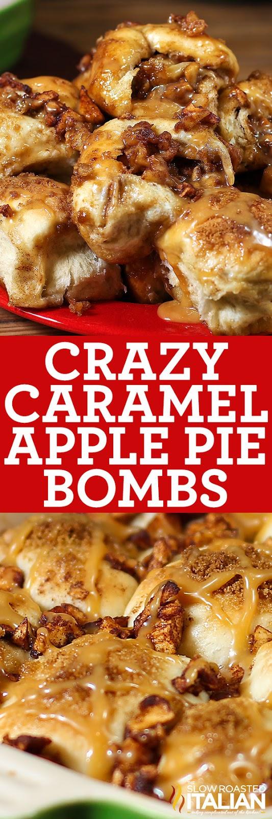Crazy Caramel Apple Pie Bombs (With Video) Caramel apple