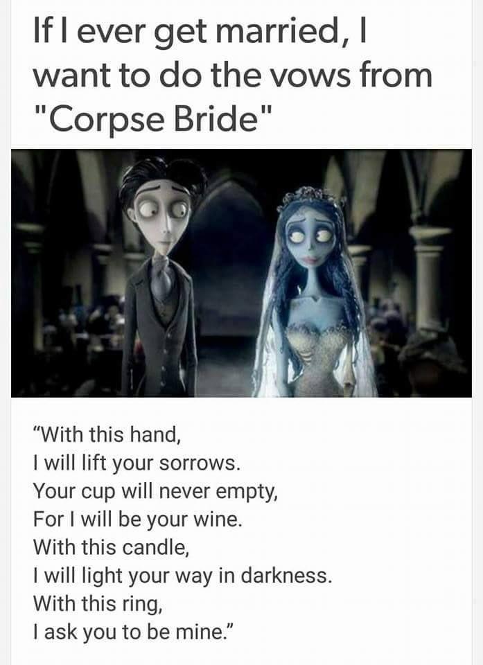 Imgur The Magic Of The Internet In 2020 Corpse Bride Tim Burton Wedding Vows