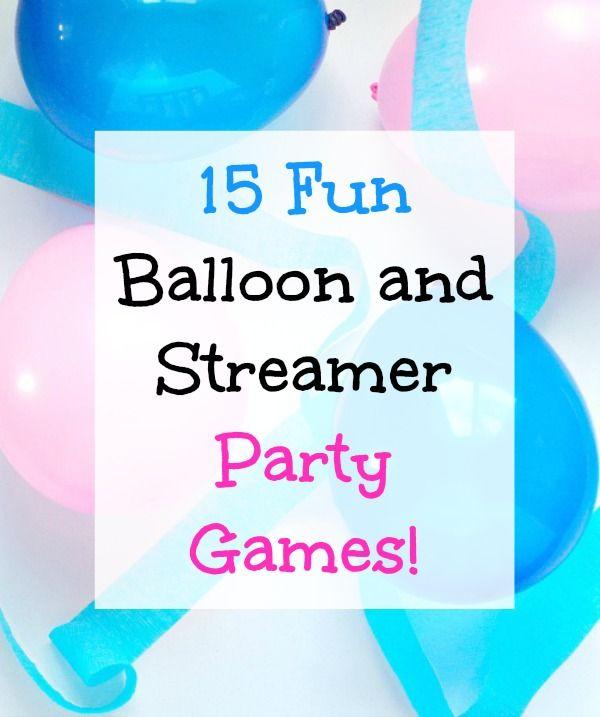 15 Fun Balloon And Streamer Party Games