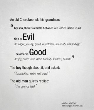 Cherokee wolf quote about the battle between #good versus #evil