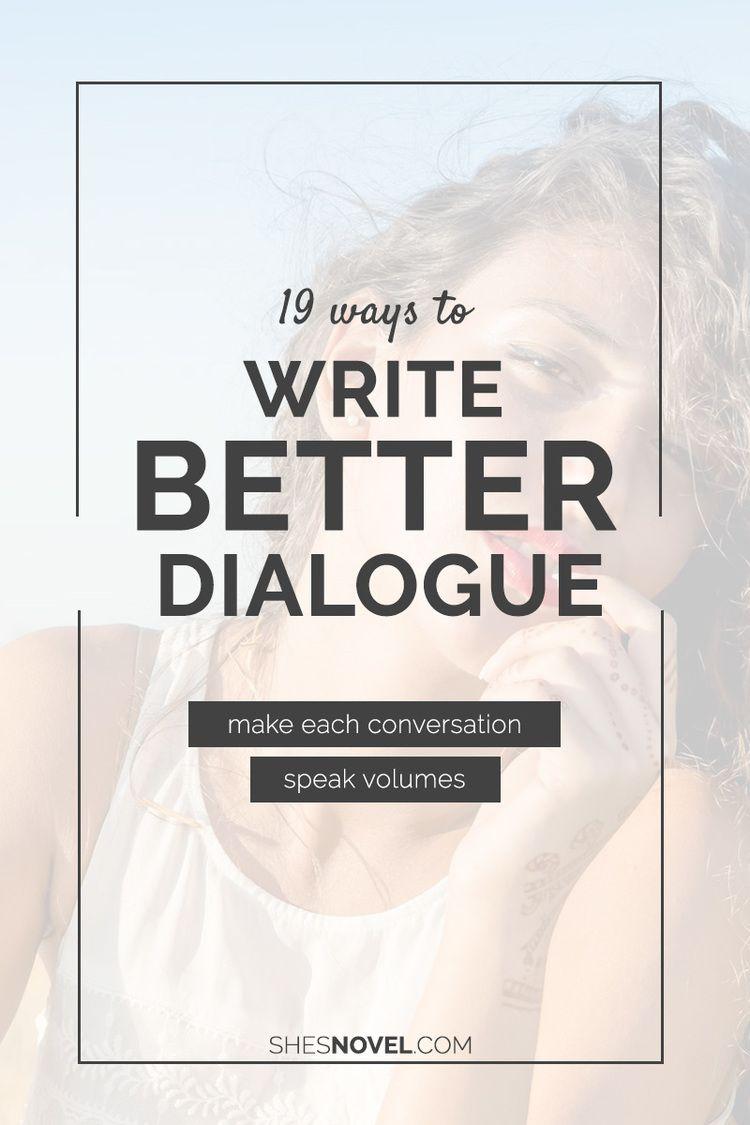 19 Ways to Write Better Dialogue
