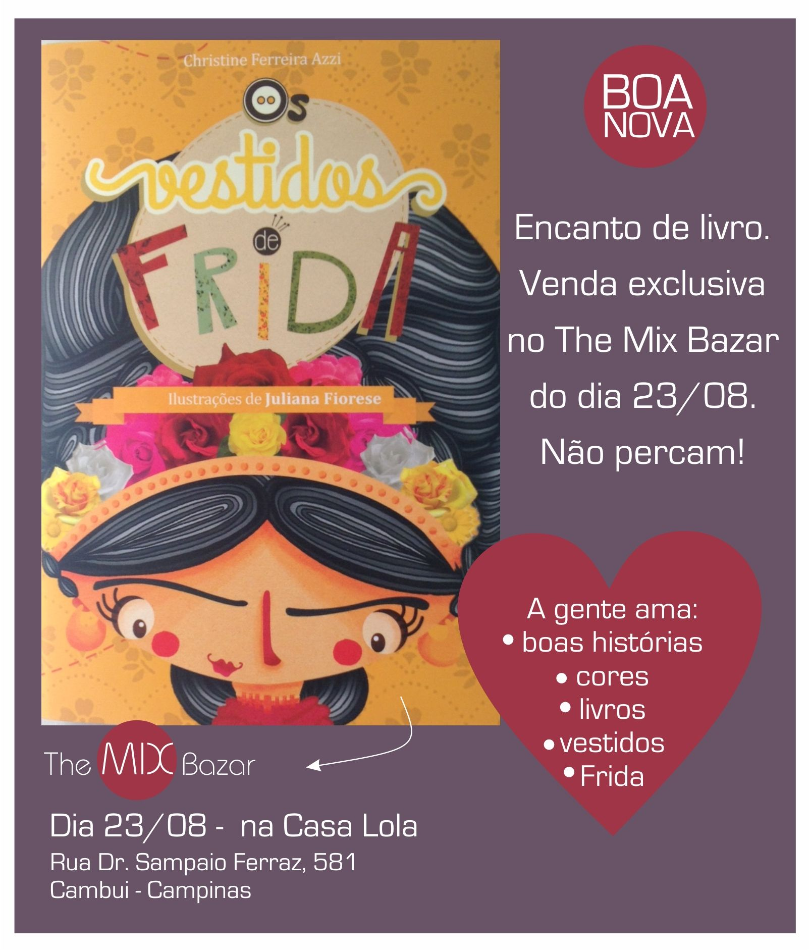 'Para Frida, as roupas eram uma forma de se expressar e mostrar ao  mundo o que ela pensava'. Christine Ferreira Azzi e Juliana Fioresi. Uma contou e a outra desenhou de forma lúdica, didática e deliciosa, a história de Frida Kahlo, suas obras e sua relação com as roupas. O livro foi produzido por meio de financiamento coletivo. Uma boniteza dessa não poderia ficar de fora do The Mix Bazar. #themixbazar #casalola #bazar #frida #osvestidosdefrida