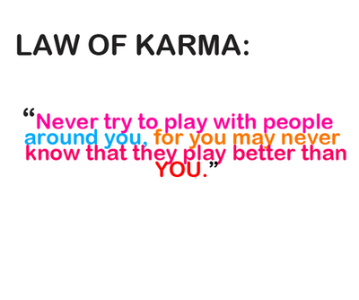 Karma Quotes Tumblr Truths Pinterest Karma Quotes Law Of