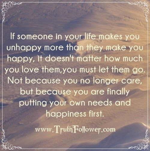 Put Your Own Needs And Happiness First Put Yourself First Quotes Down Quotes Image Quotes