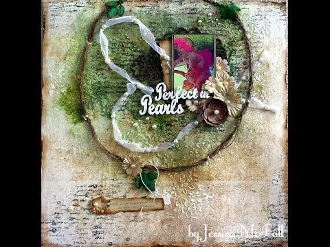 """Mixed Media Memories: """"Perfect in Pearls"""" Layout - VIDEO TUTORIAL"""