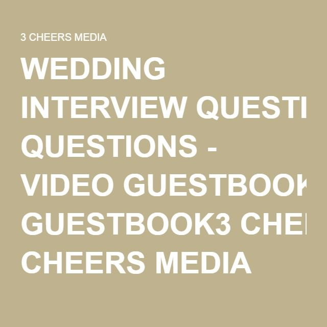 Wedding Interview Questions Video Guestbook3 Cheers Media