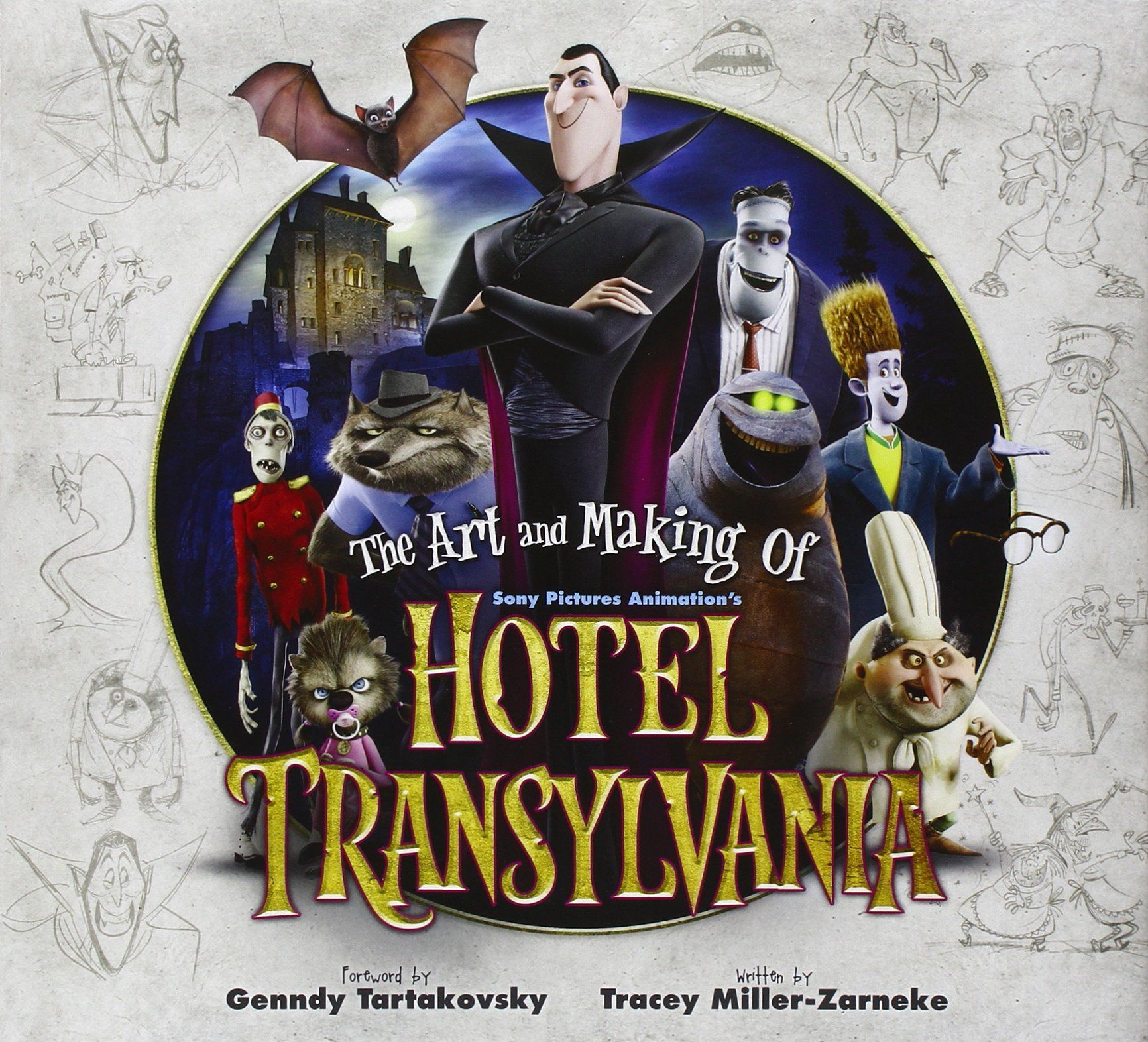 The Art and Making of Hotel Transylvania Tracey Miller