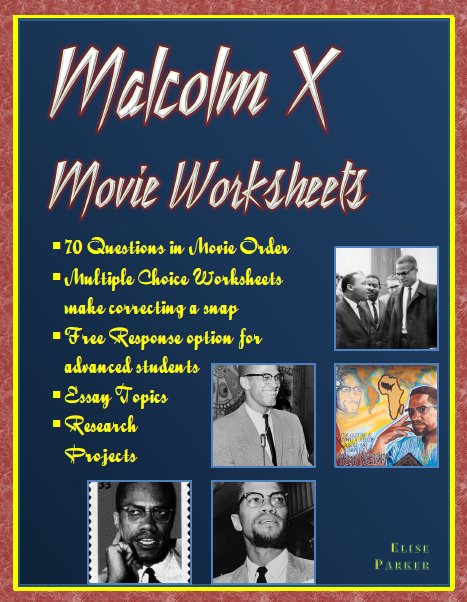 malcolm x movie worksheets essay prompts and research projects  malcolm x movie worksheets essay prompts and research projects